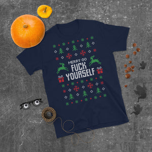 Merry Go Fuck Yourself Transparent For Christmas Ugly Sweater Design Short-Sleeve Unisex T-Shirt