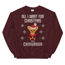 All I Want For Christmas Is A Cihuahua Christmas Ugly Sweater Design Unisex Sweatshirt