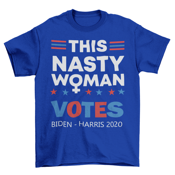 This Nasty Woman Votes 2020 Biden Harris Unisex Mens T-Shirt