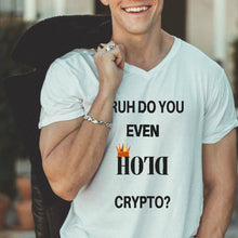 BRUH DO YOU EVEN HOLD CRYPTO Unisex Jersey Short Sleeve V-Neck Tee
