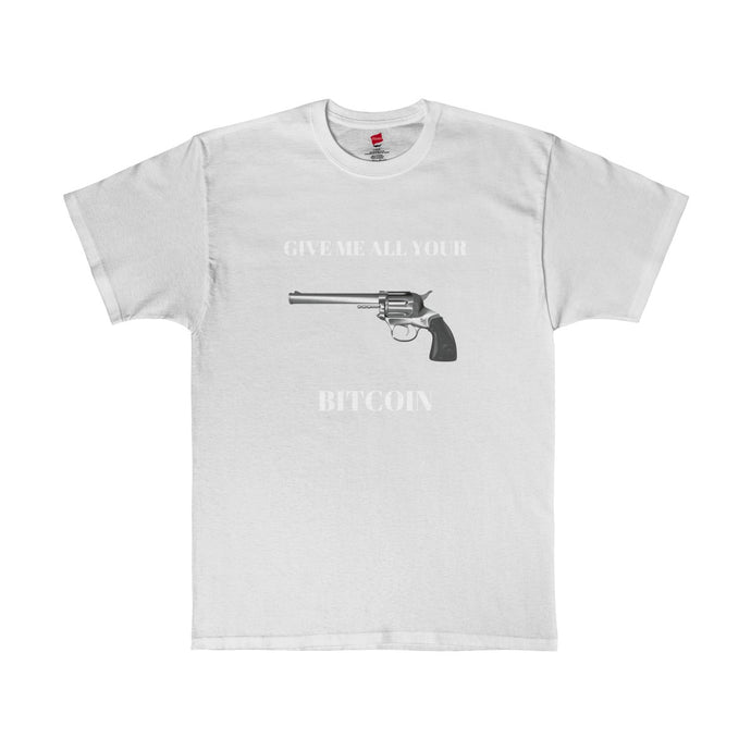 Give me all your Bitcoin (REBEL) Men's Tagless Tee