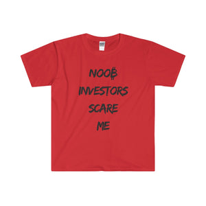 NOOB INVESTORS SCARE ME   Softstyle® Adult T-Shirt