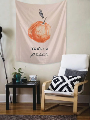 You are a Peach Quote Fruit Peach Tapestry