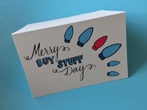 Card - Merry Buy Stuff Day