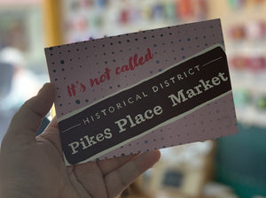 Postcard: It's Not Called Pikes Place Market - Historical Sign - Ten Pack