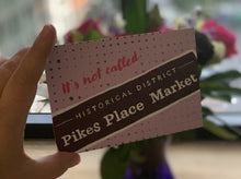 Load image into Gallery viewer, Postcard: It's Not Called Pikes Place Market - Historical Sign - Ten Pack