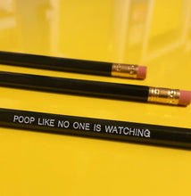 Load image into Gallery viewer, Pencil Three Pack - Poop Like No One Is Watching