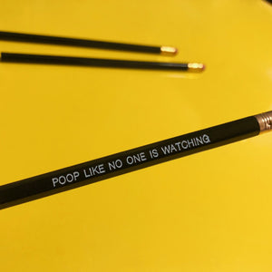 Pencil Three Pack - Poop Like No One Is Watching