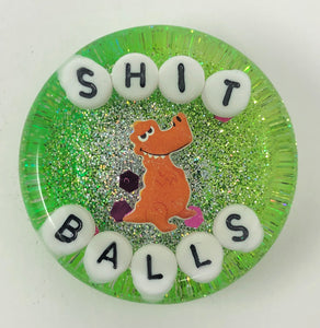 Shit Balls - Shower Art - READY TO SHIP