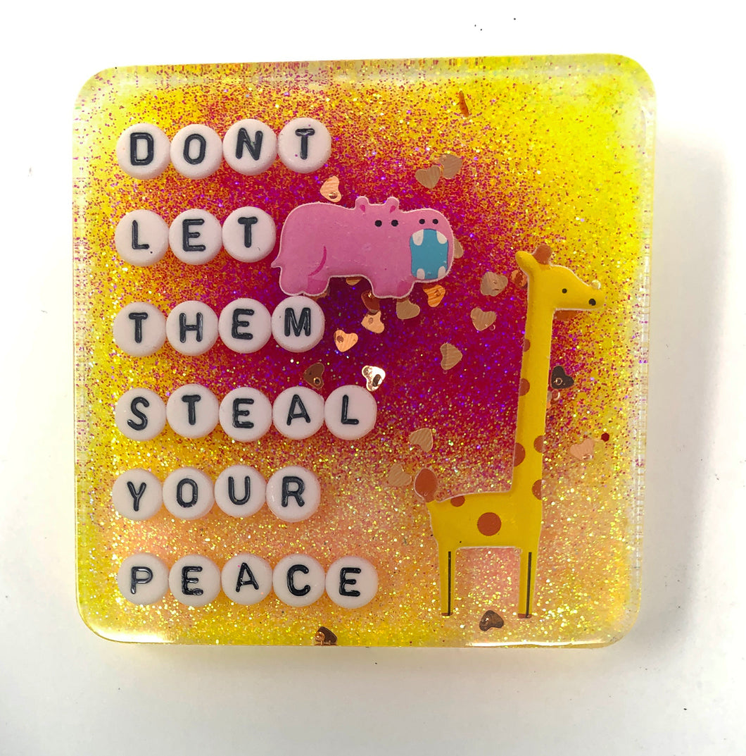 Don't Let Them Steal Your Peace - Shower Art - READY TO SHIP