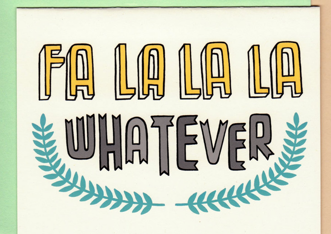 Card - Fa La Whatever