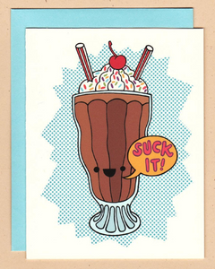 Card - Suck It Milkshake Card