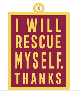 Keychain: I Will Rescue Myself, Thanks - Maroon