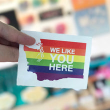 Load image into Gallery viewer, Pike Place Market Donation: 3x4 Sticker - We Like You Here