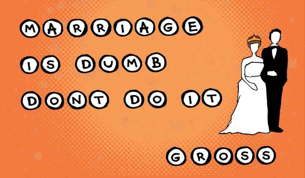3x2 Sticker: Cartoon Marriage Is Dumb. Don't Do It. Gross - Pack of 10
