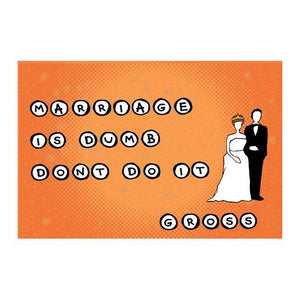 Postcard: Marriage is Dumb. Don't Do It. Gross - Ten Pack