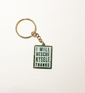 Keychain - I Will Rescue Myself, Thanks - Mint