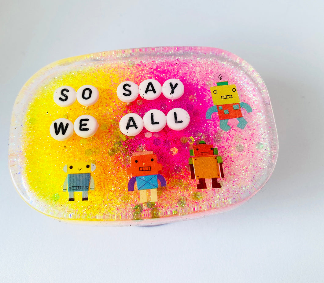 So Say We All - Small Shower Art - READY TO SHIP