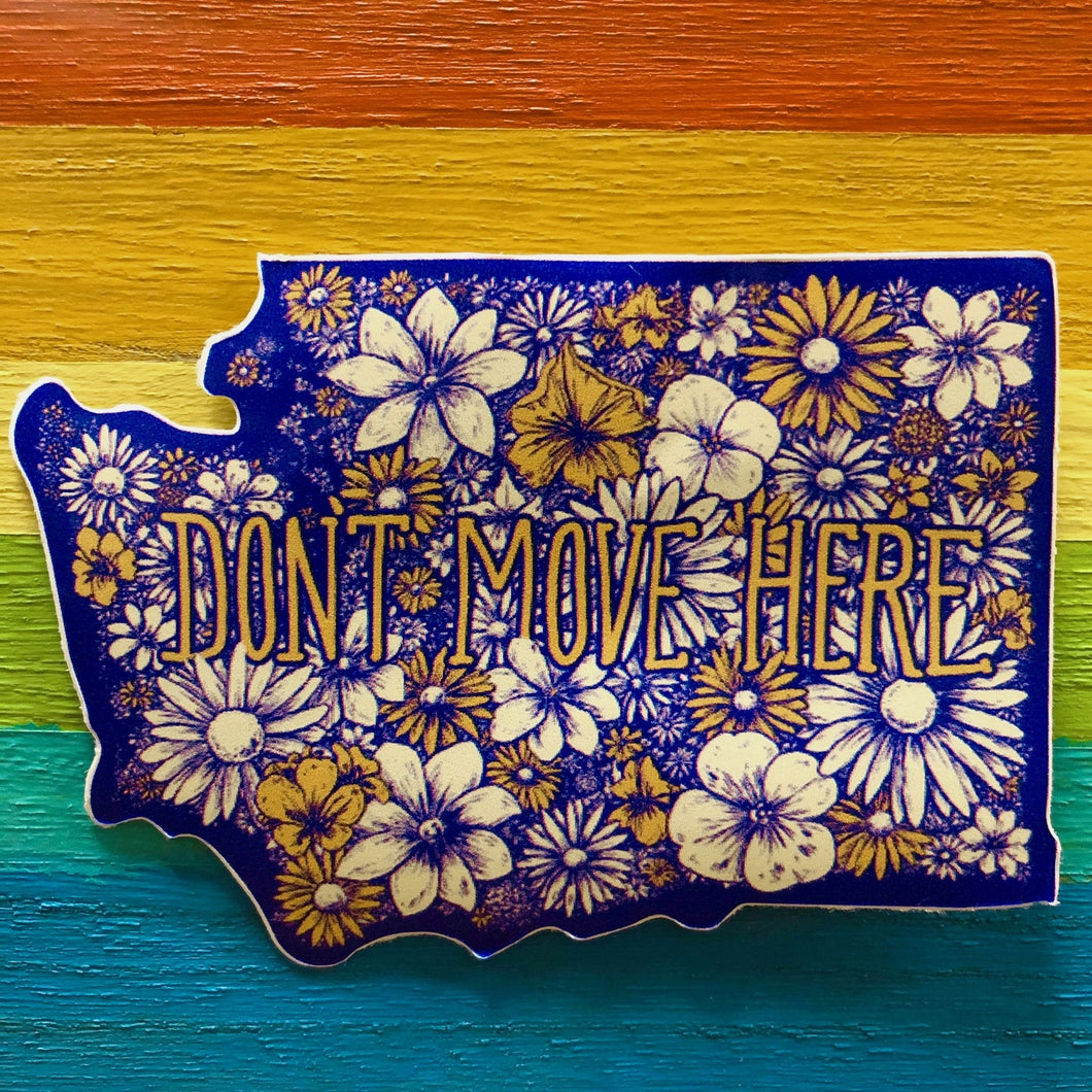 Die Cut Sticker - Don't Move Here