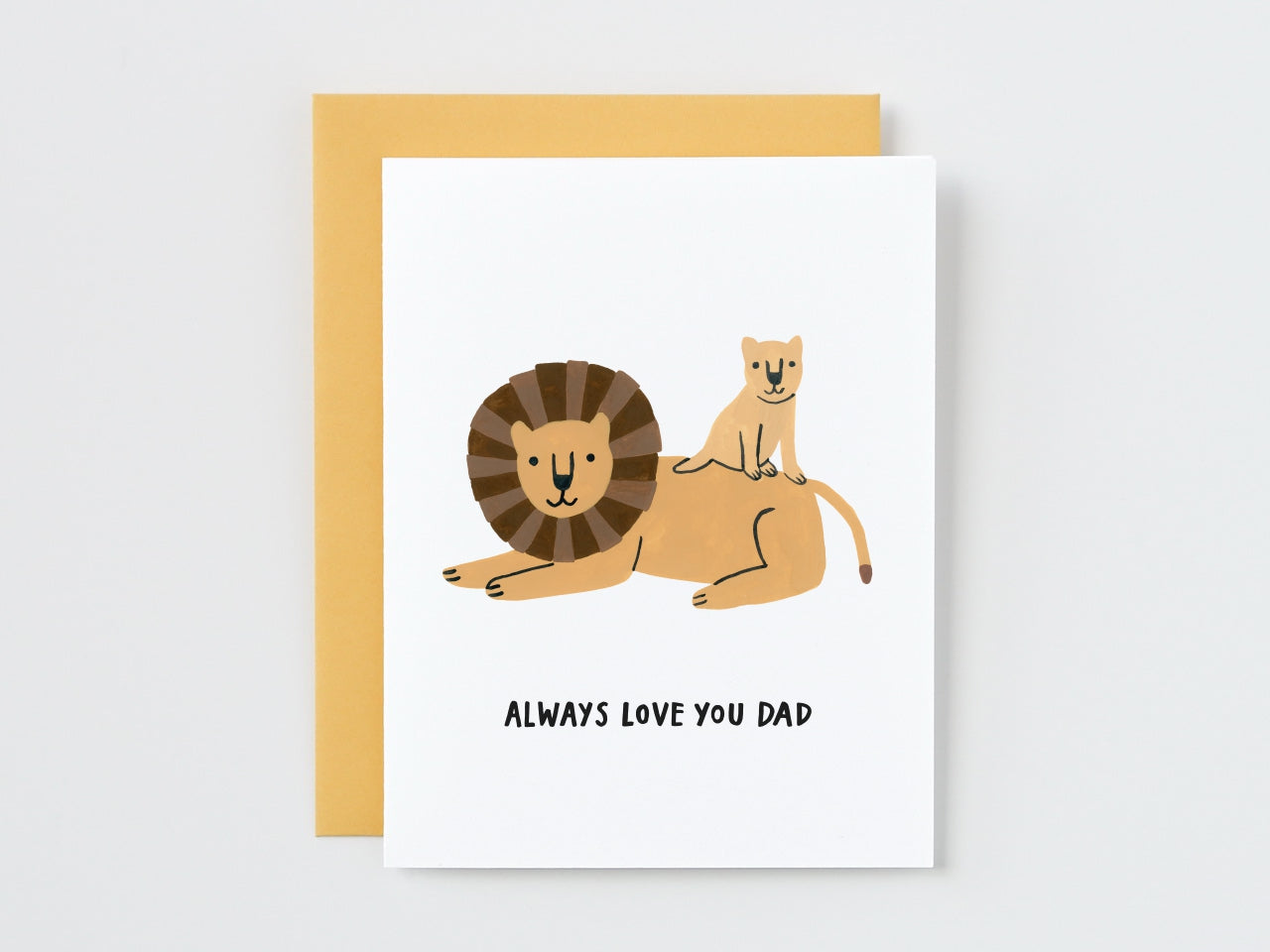 Lion Dad and Baby Always Love You Dad Card