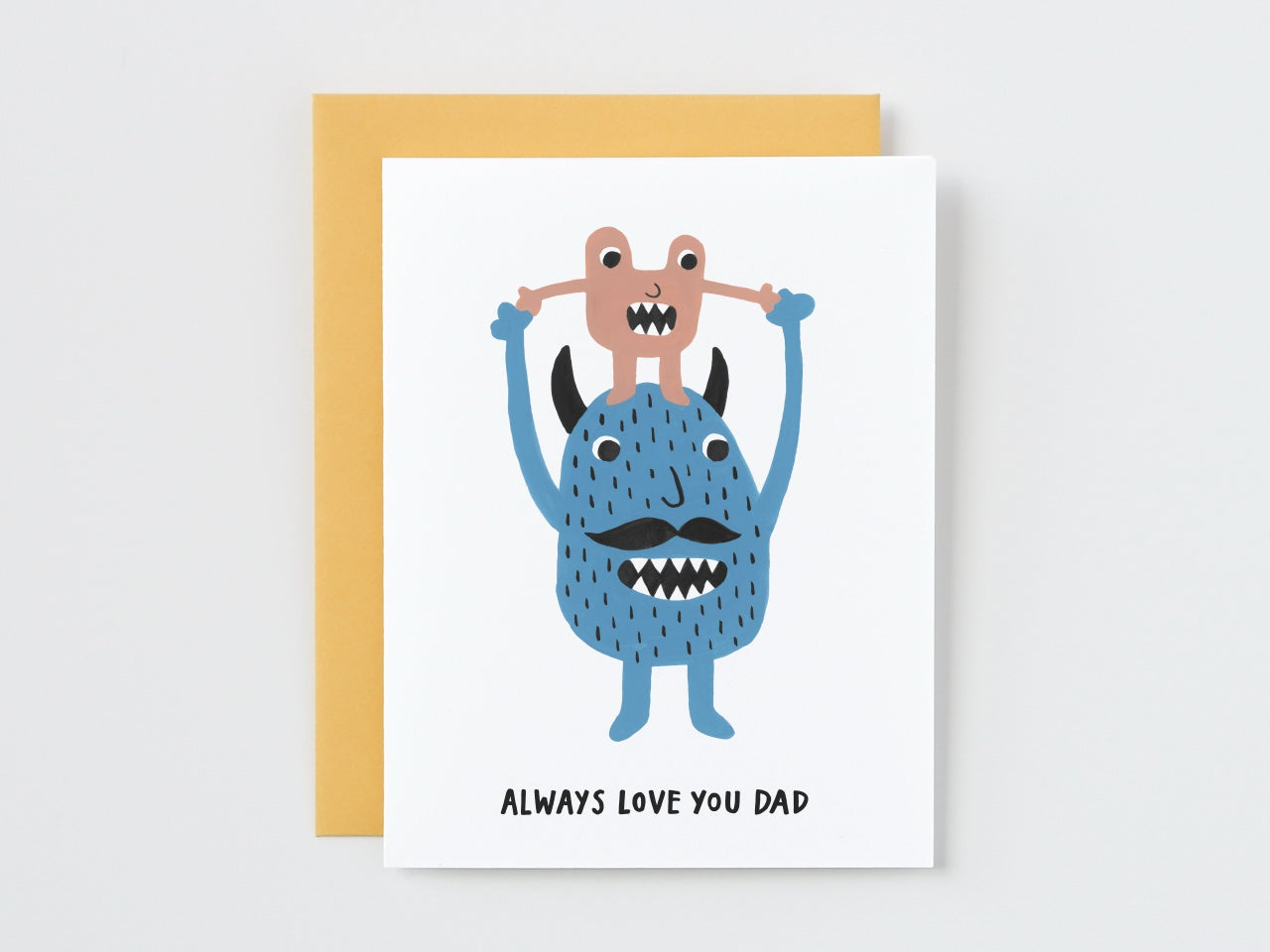 Monster Dad and Baby Always Love You Dad Card