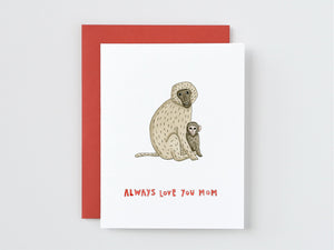 Monkey Mom and Baby Always Love You Mom Card
