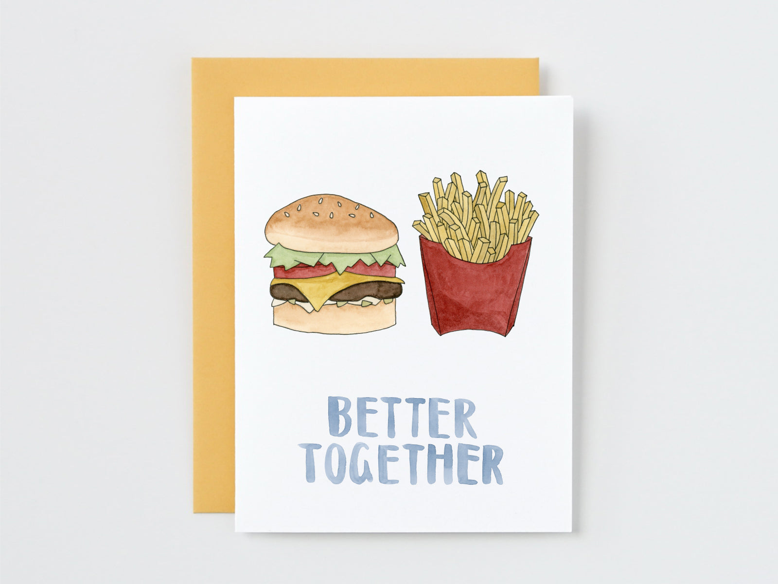 Burger and Fries Better Together Card