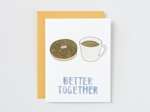 Doughnut and Coffee Better Together Card
