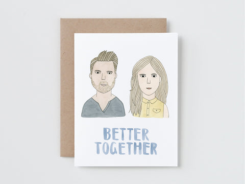 A Guy and A Girl Better Together Card