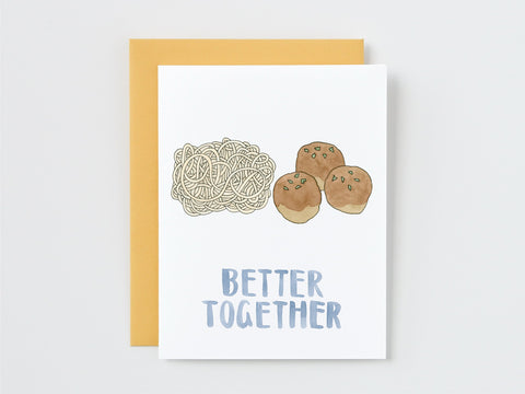 Pasta and Meatballs Better Together Card