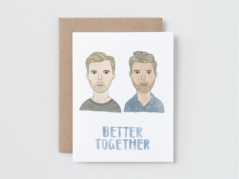 Two guys Better Together Card