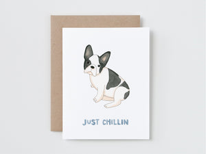 Just Chillin Card
