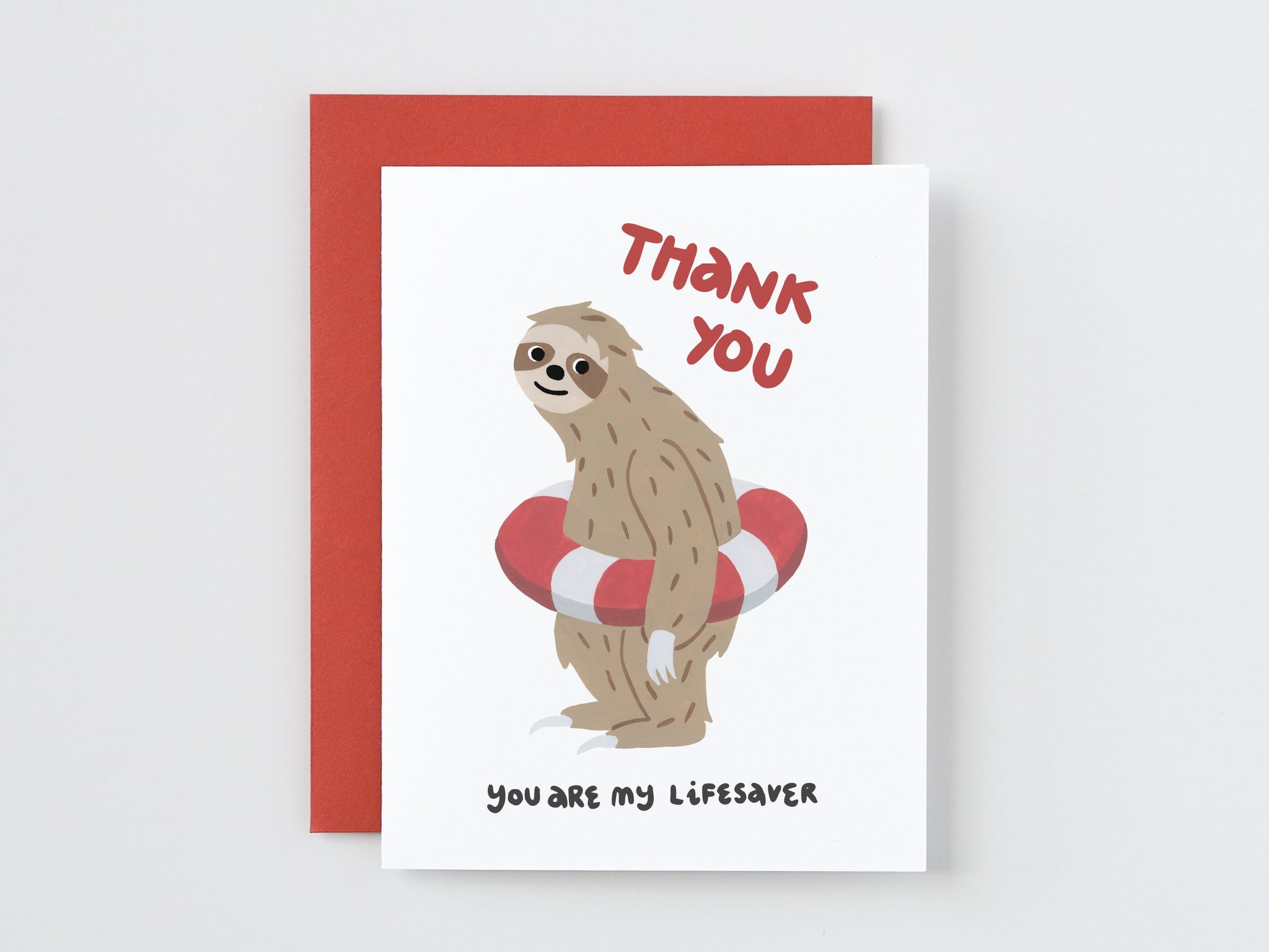 You Are My Lifesaver Sloth Funny Punny Card