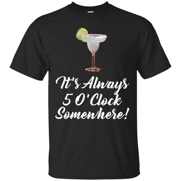 It's Always 5 O'Clock Somewhere Women's Tee