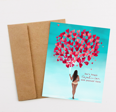 """Love Yourself First"" Greeting Card"