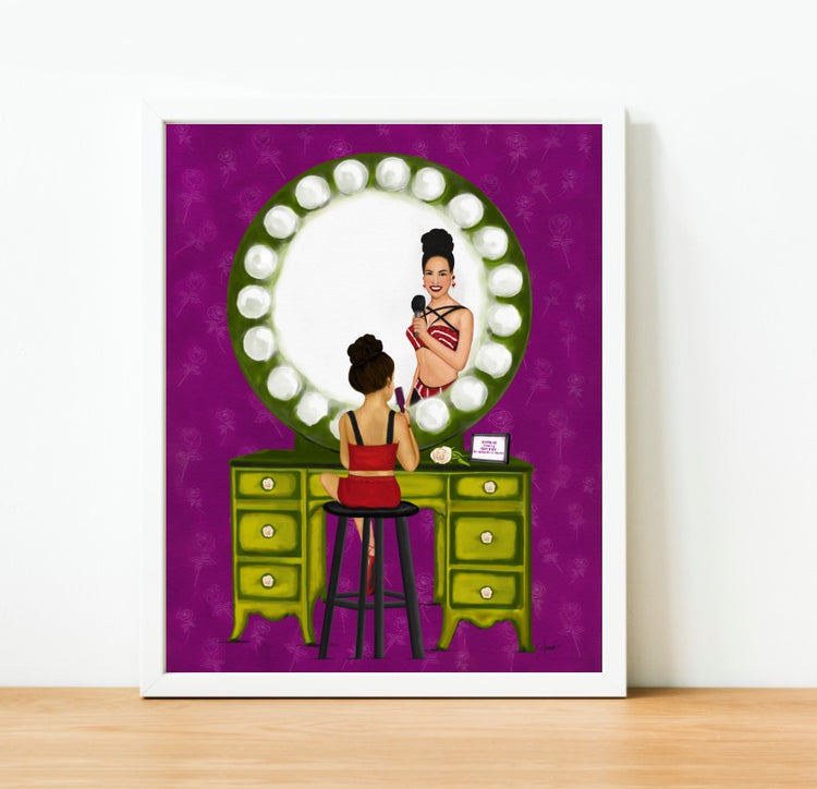Always Believe - Selena Inspired Art Print