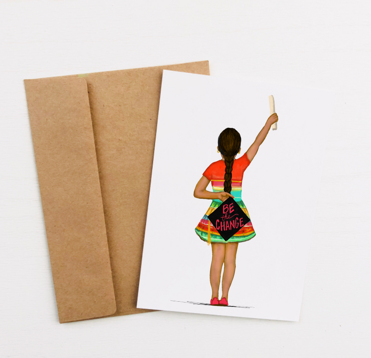 """Be the Change, Mija"" Greeting Card"