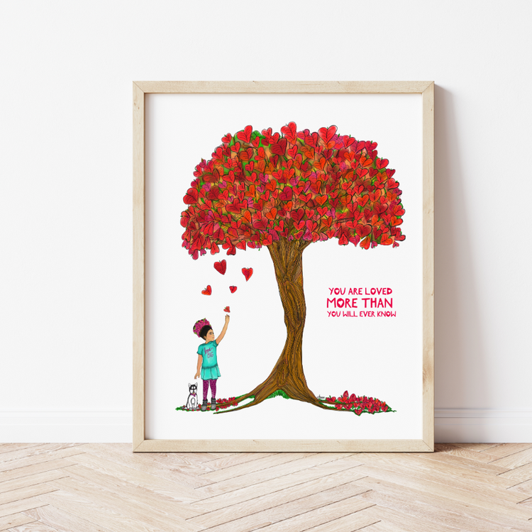 """You Are Loved"" Art Print"