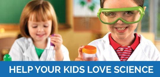 Tips To Help Your Kids Love Science