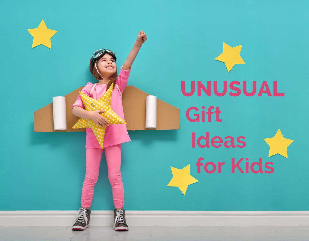 What to Buy a Kid Who Has Everything: 7 Unusual Gift Ideas for Kids