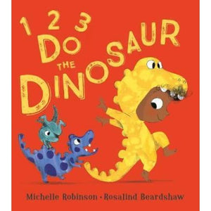 1 2 3 Do the Dinosaur! - Egmont 9781405288644