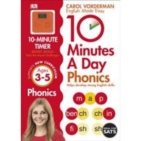 10 Minutes A Day Phonics Ages 3-5 Key Stage 1 - Dorling Kindersley 9781409341413