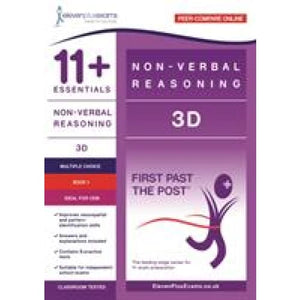 11+ Essentials - 3-D Non-verbal Reasoning Book 1 (First Past the Post) - CEM (Durham University) - Eleven Plus Exams 9781912364855