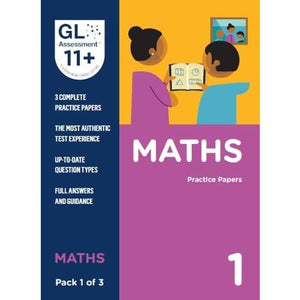 11+ Practice Papers Maths Pack 1 (Multiple Choice) - GL Assessment 9780708727584