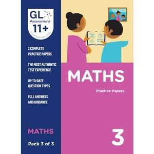 11+ Practice Papers Maths Pack 3 (Multiple Choice) - GL Assessment 9780708727607