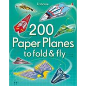 200 Paper Planes to Fold and Fly - Usborne Books 9781409557067