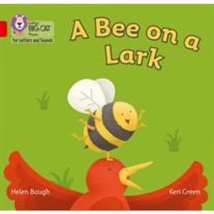 A Bee on a Lark: Band 2b/Red B - HarperCollins Publishers 9780008251482