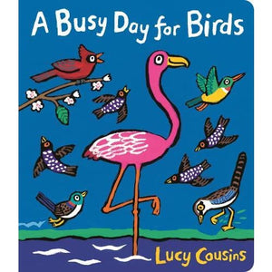 A Busy Day for Birds - Walker Books 9781406378047