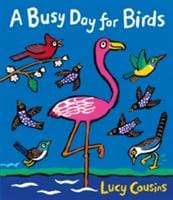 A Busy Day for Birds - Walker Books 9781406367607