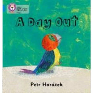 A DAY OUT: Band 04/Blue - HarperCollins Publishers 9780007507832